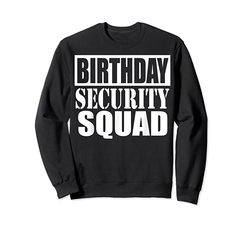 Best Birthday Security Squad Party Gift T Shirts