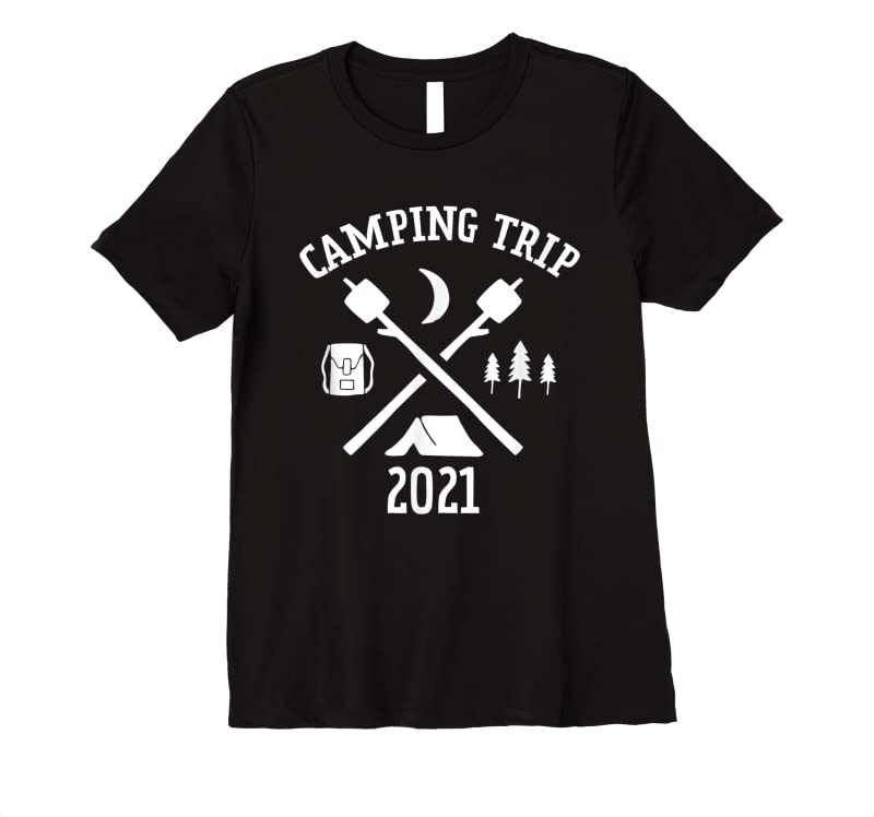 Best Camping Trip 2021 For Family Groups Matching Camping T Shirts