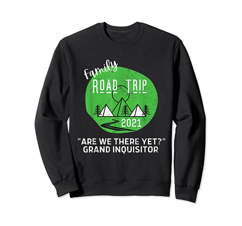 Best Fun Matching Family Road Trip 2021 Cool Are We There Yet T Shirts