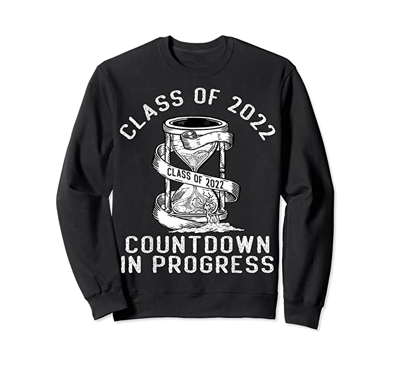 Best Funny Senior Class Of 2022 Countdown To Graduation Gift T Shirts