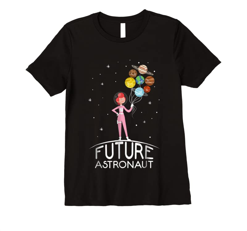 Best Future Astronaut With Planets Gift For Girls T Shirts