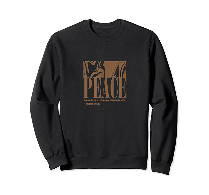 Best Peace Is Within You John 14 27 Provision Of Grace T Shirts