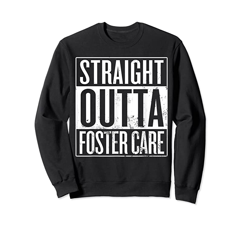 Best Straight Outta Foster Care Foster Child Adoptee Adoption T Shirts
