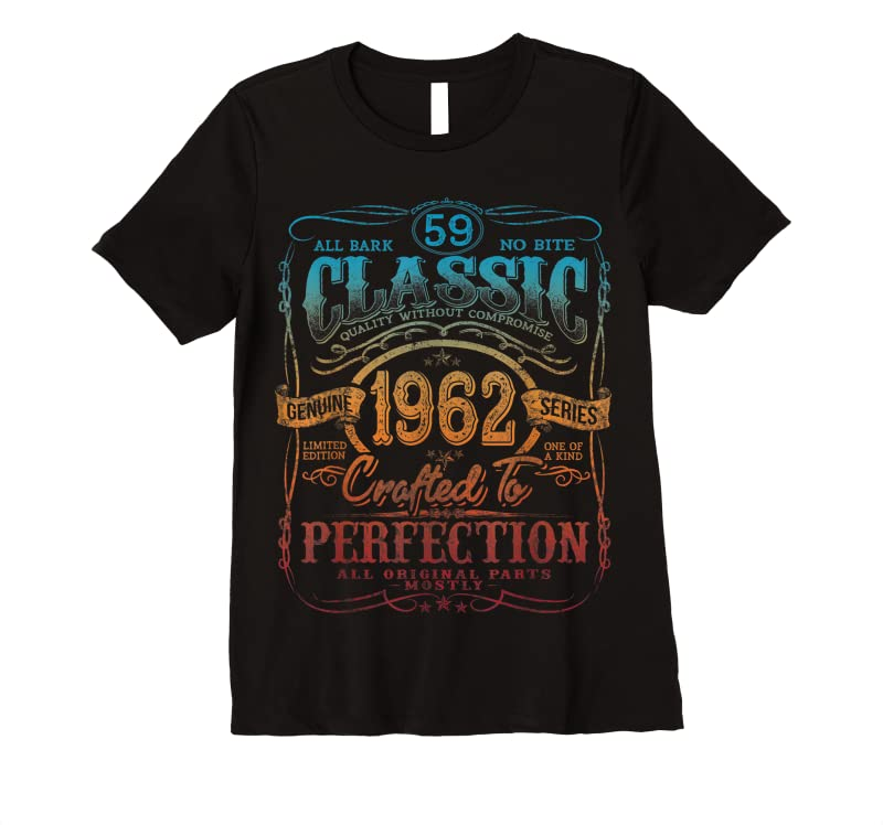 Best Vintage 1962 Limited Edition Gift 59 Years Old 59th Birthday T Shirts