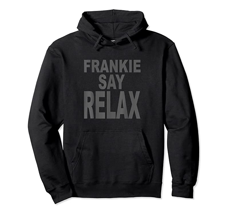 Cool Frankie Say Relax Funny Tee 90s T Shirts