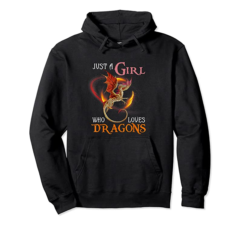 Cool Fun Just A Girl Who Loves Dragons Women And Girls T Shirts