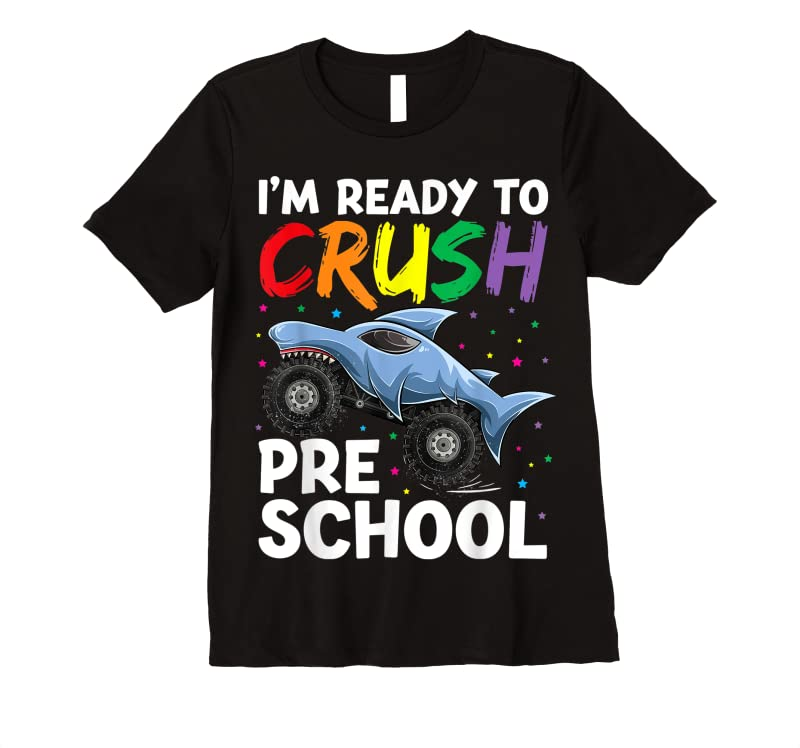 Cool I'm Ready To Crush Back To Pre School Apparel Monster Truck T Shirts