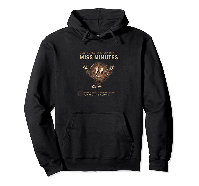 Cool Marvel Loki Don't Forget To Check In With Miss Minutes T Shirts
