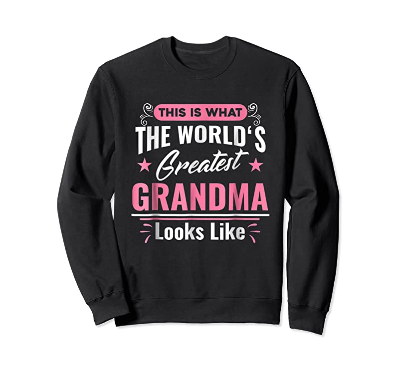 Cool What World's Greatest Grandma Looks Like Mothers Day T Shirts