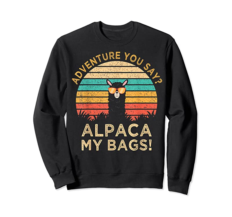 New Adventure You Say Alpaca My Bags Vintage Funny Travel Gift T Shirts