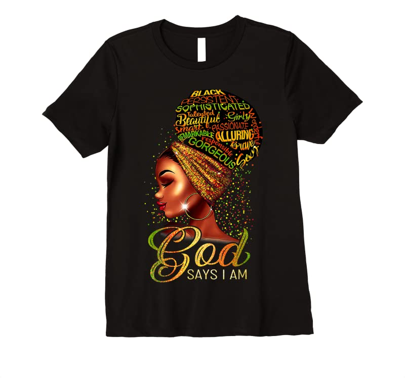 New African American Girl God Says I Am Black Pride T Shirts