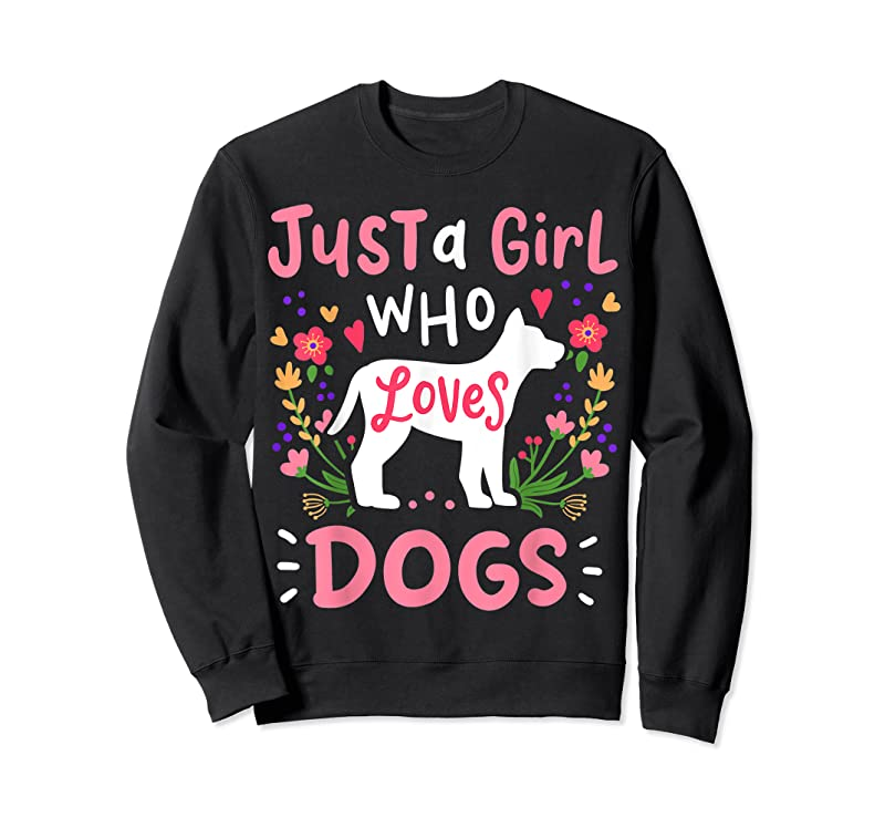 New Dog Just A Girl Who Loves Dogs Gift For Dog Lovers T Shirts