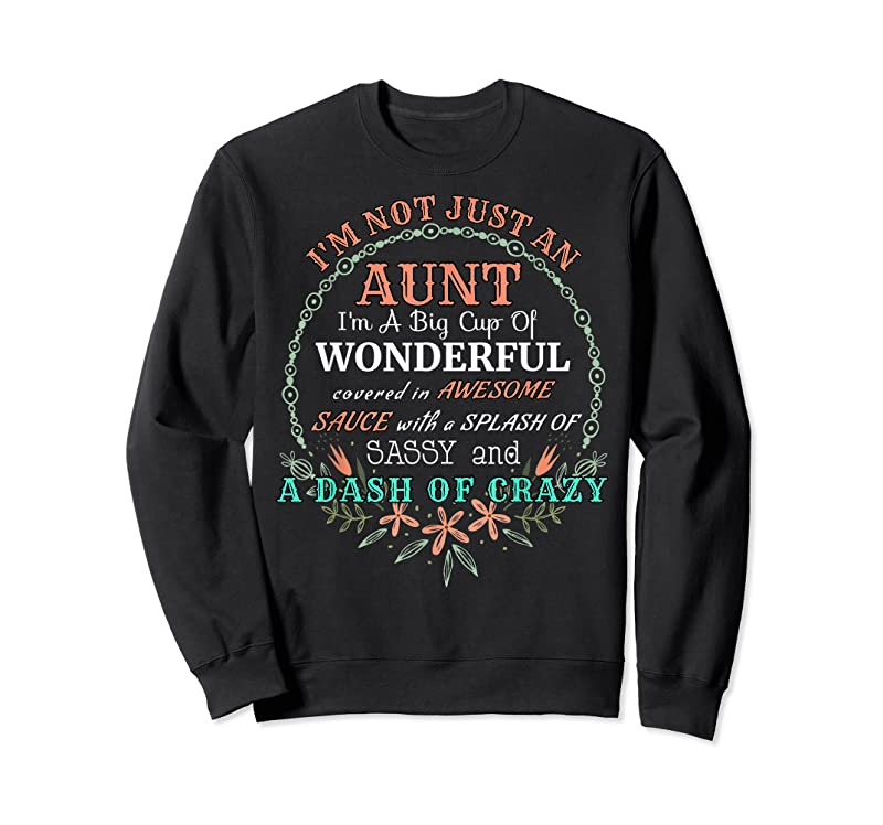 New Gifts For Aunties And Your Favorite Aunt Crazy Aunt T Shirts