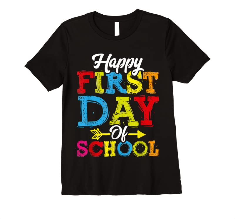 New Happy First Day Of School Teacher Students T Shirts