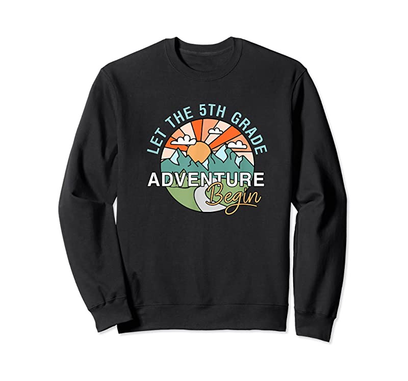 New Let The 5th Grade Adventure Begin Teacher Back To School T Shirts
