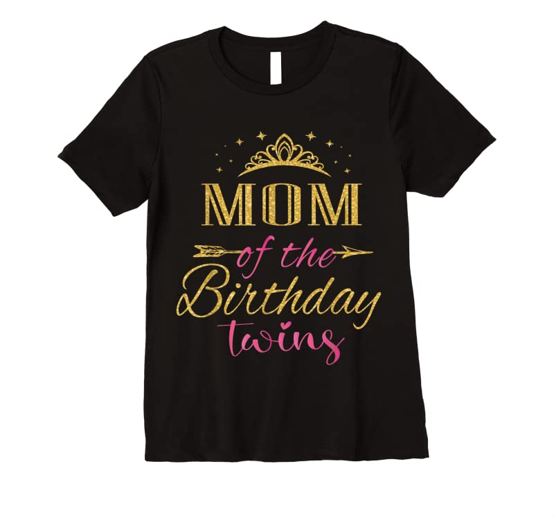 New Mom Of The Birthday Twins Kids Party T Shirts