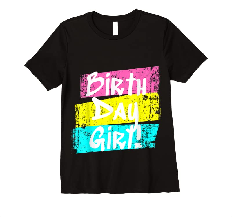 Perfect Distressed Birthday Girl Birthday Party For Girls And Women T Shirts