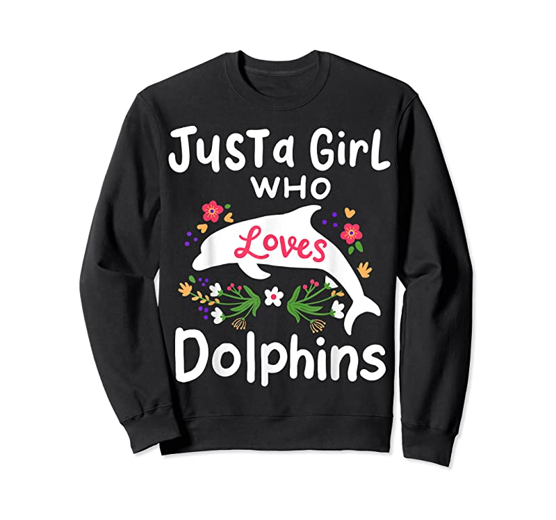 Perfect Dolphin Just A Girl Who Loves Dolphins Cute Gift T Shirts
