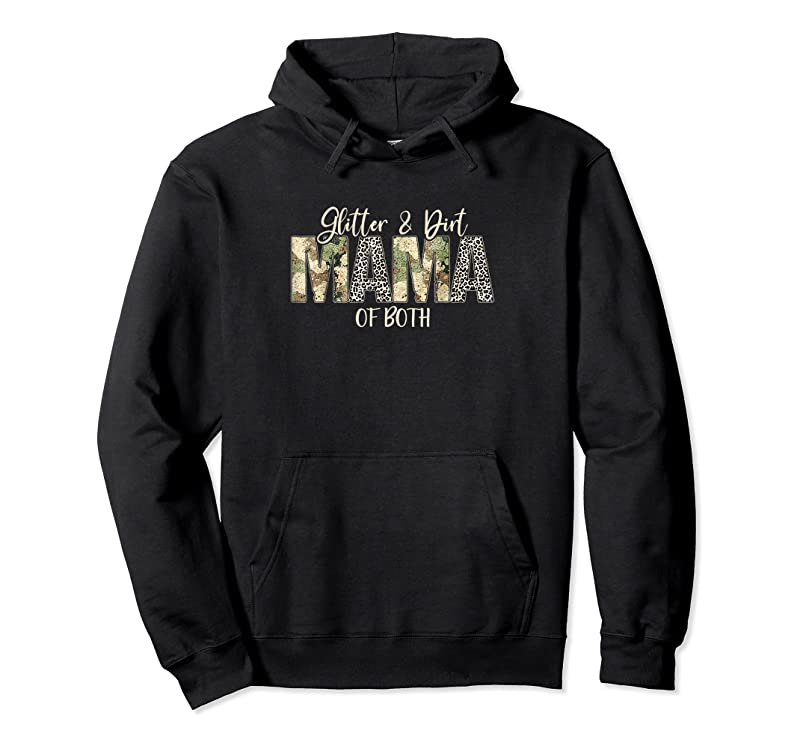 Perfect Glitter Amp; Dirt Mom Mama Of Both Leopard Amp; Camo Mother's Day T Shirts