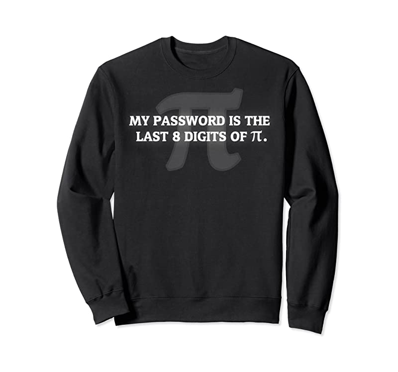Perfect Quot;my Password Is Pi Quot; Funny Math Nerd For Teachers T Shirts
