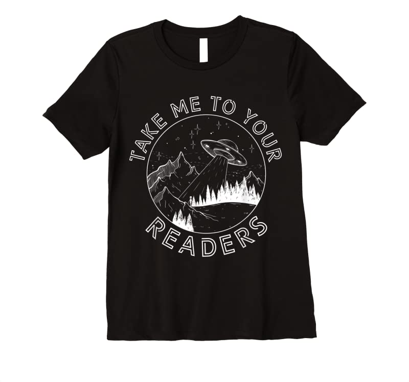 Perfect Take Reading English Teacher Library Alien Space T Shirts