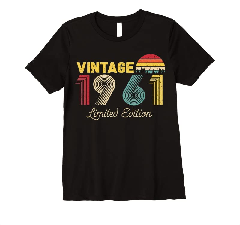 Perfect Vintage Limited Edition 1961 Funny 60th Birthday Vintage T Shirts