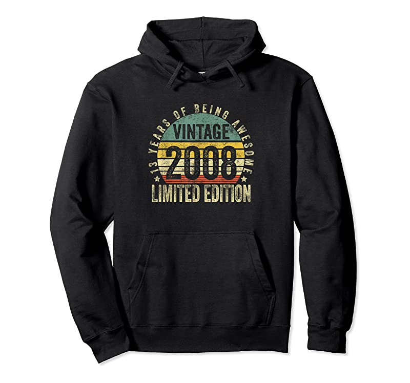 Trending 13 Year Old Gifts Vintage 2008 Limited Edition 13th Birthday T Shirts