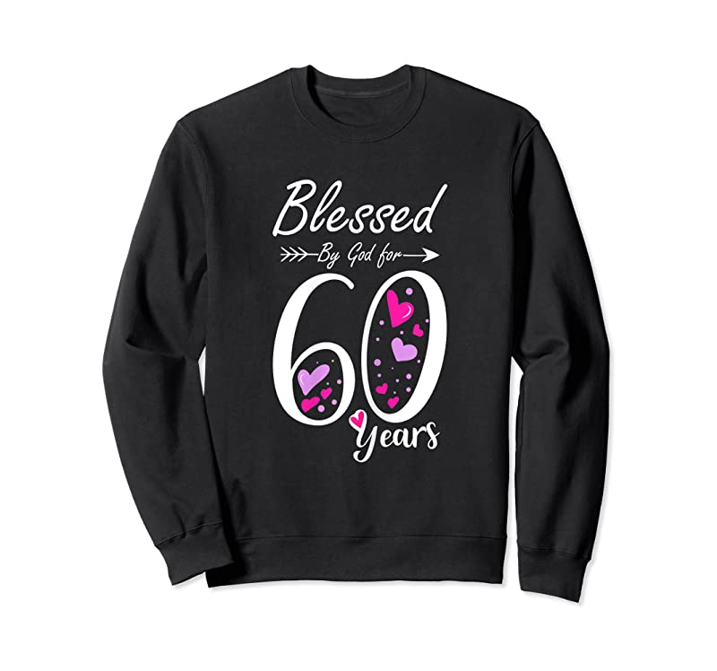 Trending Womens 60th Birthday Tee Gift And Blessed For 60 Years Birthday T Shirts