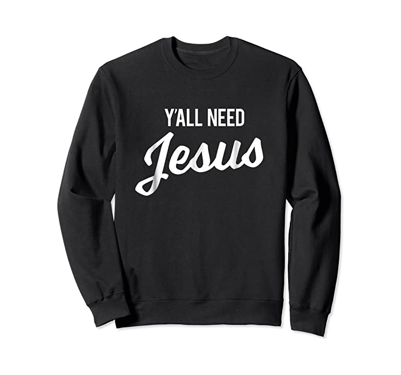Trending Y'all Need Jesus Funny Christian Humor Tee T Shirts