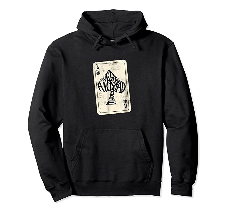 Trends Ace Of Spades We're All Mad Here Alice In Wonderland T Shirts