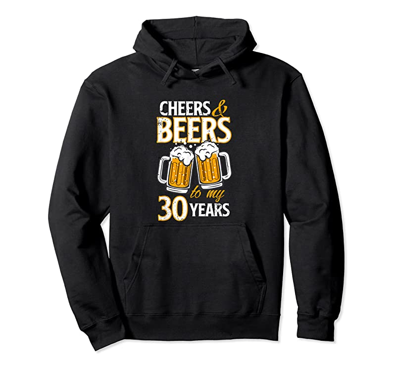 Trends Cheers And Beers To My 30 Years Birthday Gift T Shirts