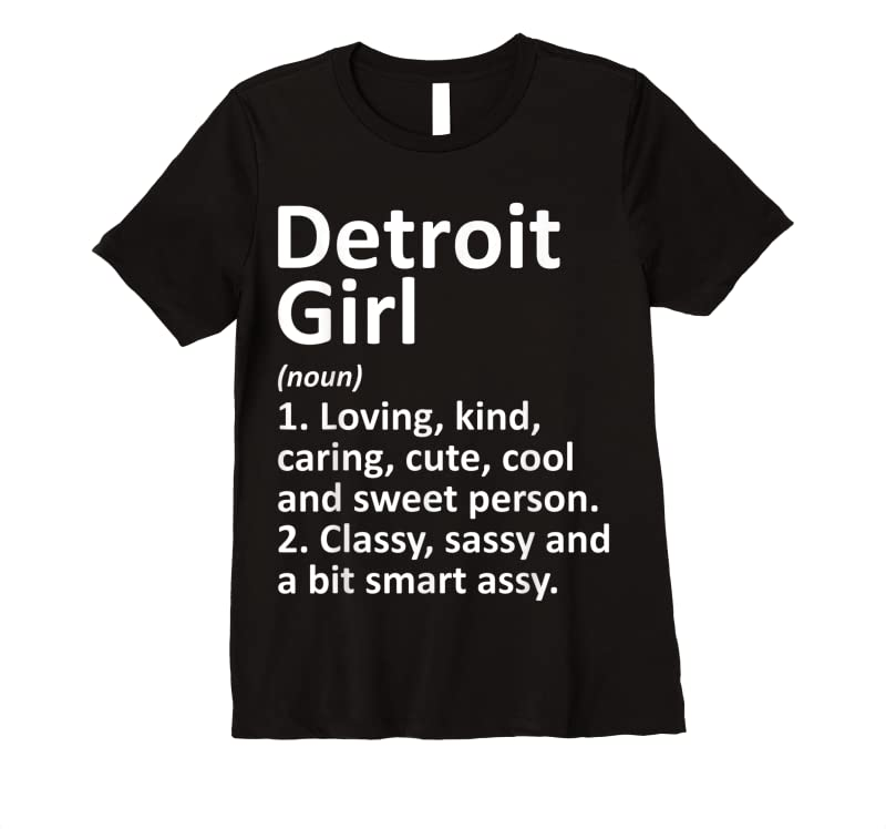 Trends Detroit Girl Mi Michigan Funny City Home Roots Gift T Shirts