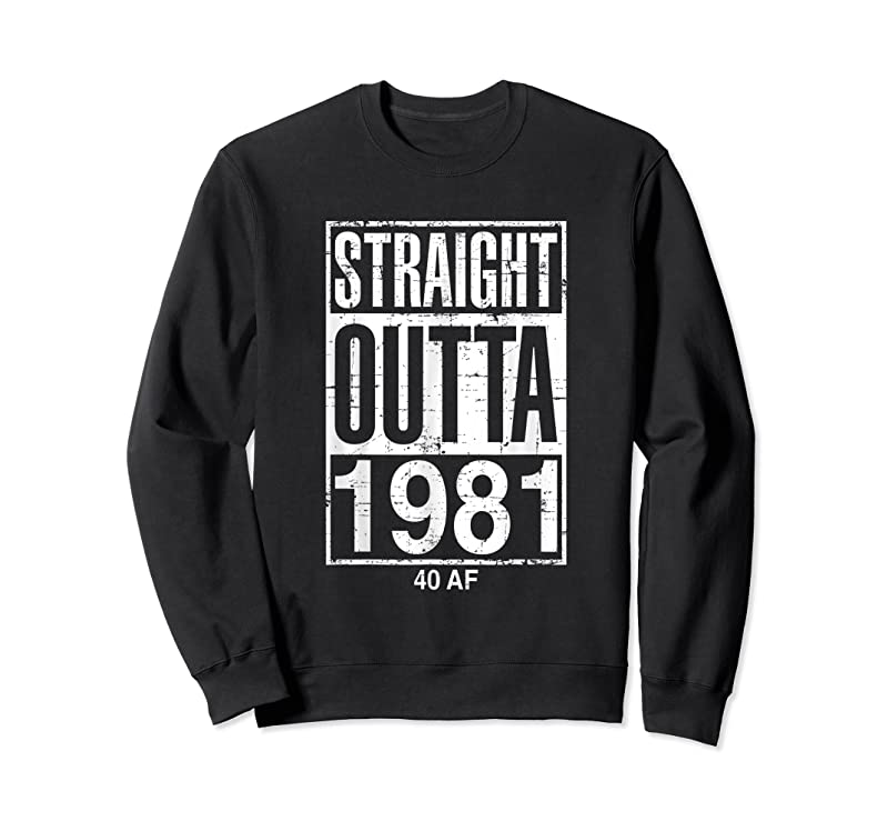 Trends Funny 40th Birthday Straight Outta 1981 40 Af Gag T Shirts