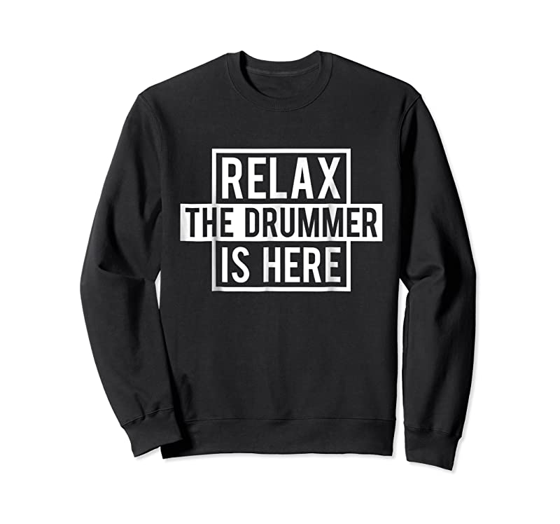 Trends Funny Drummer Relax The Drummer Is Here Tee T Shirts