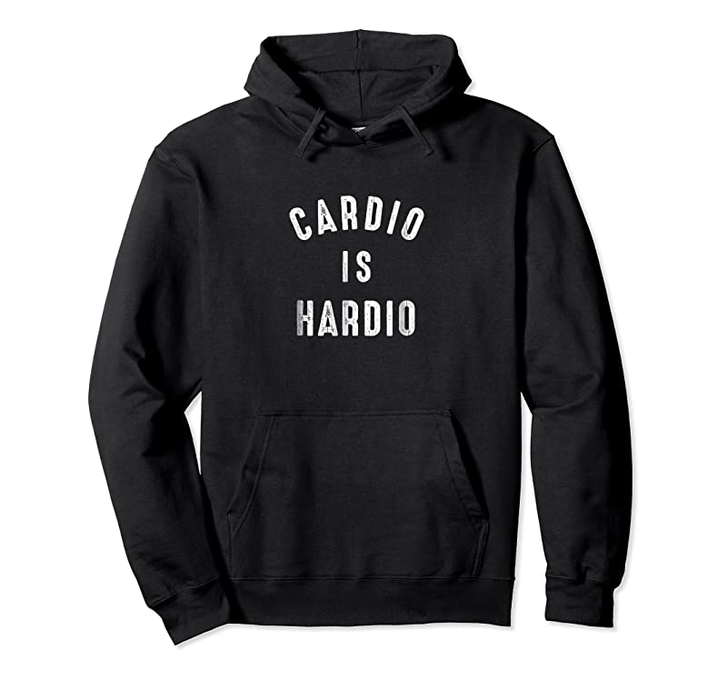 Trends Funny Exercise Quote Cardio Is Hardio Jogging Tee T Shirts