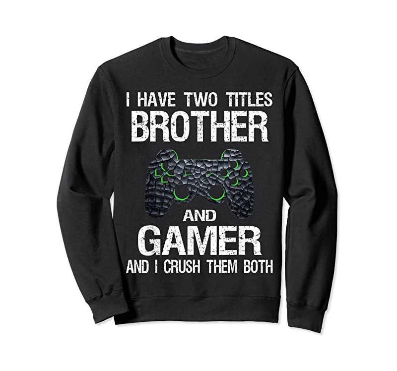 Trends Funny Gamer Quote Video Games Gaming Boys Brother Teen T Shirts
