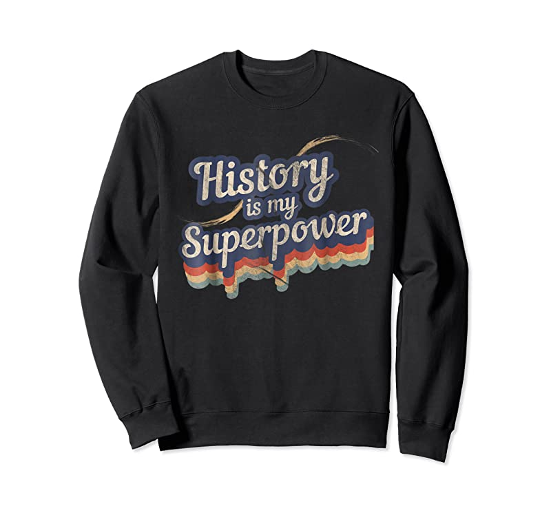 Trends History Is My Superpower History Teacher T Shirts