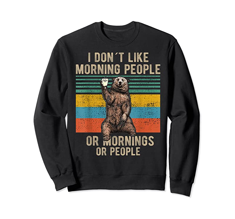 Trends I Dont Like Morning People Coffee Bear T Shirts