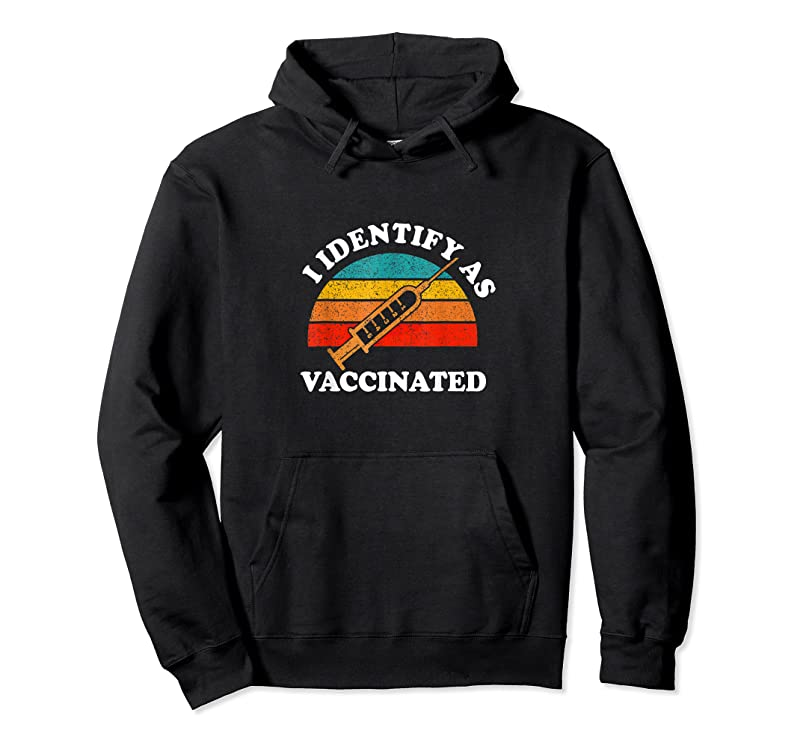 Trends I Identify As Vaccinated I'm Fully Vaccinated Squad T Shirts