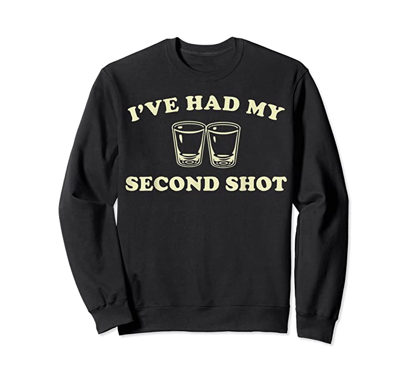 Trends I've Had My Second Shot Tequila Drink Tankks T Shirts