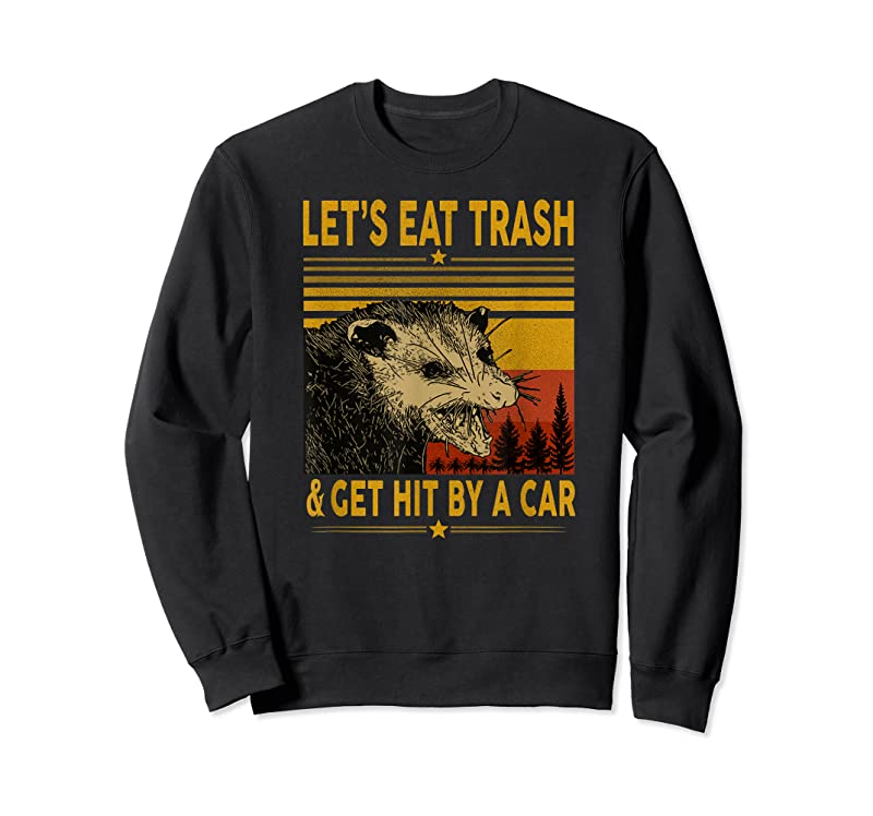Trends Let's Eat Trash And Get Hit By A Car Funny Opossum T Shirts
