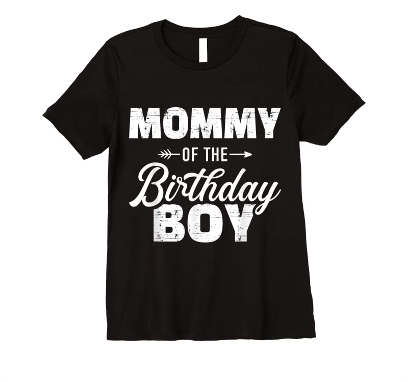 Trends Mommy Of The Birthday Boy Son Matching Family For Mom T Shirts