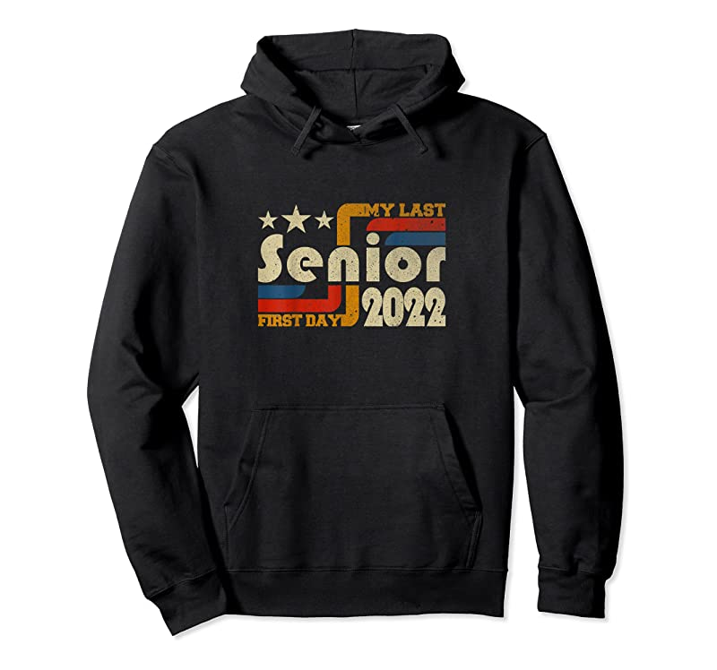 Trends My Last First Day Senior Back To School Class Of 2022 T Shirts