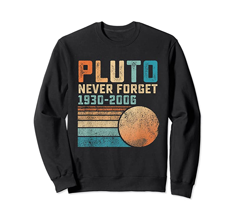 Trends Pluto Never Forget T Shirts