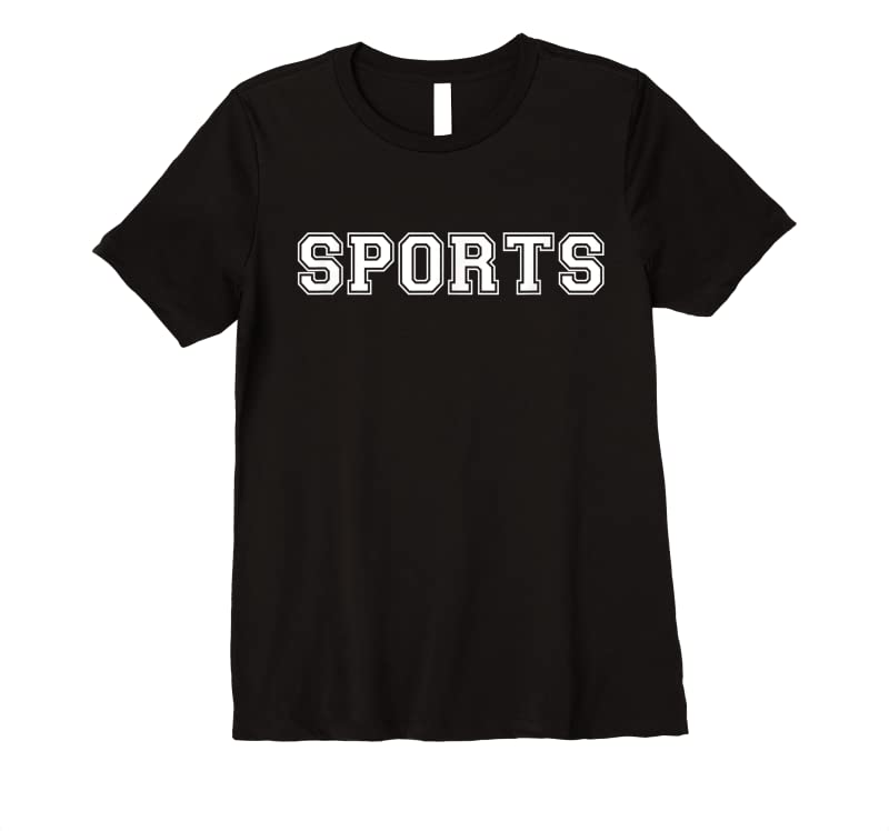 Trends Sports Say Sports Tee T Shirts
