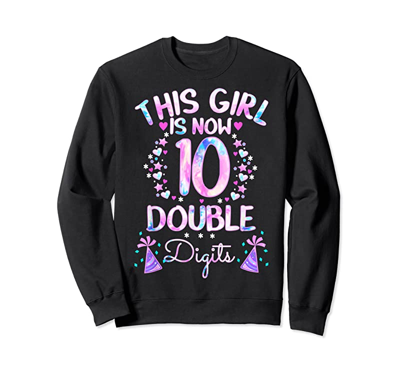 Trends This Girl Is Now 10 Double Digits Tie Dye 10th Birthday Gift T Shirts