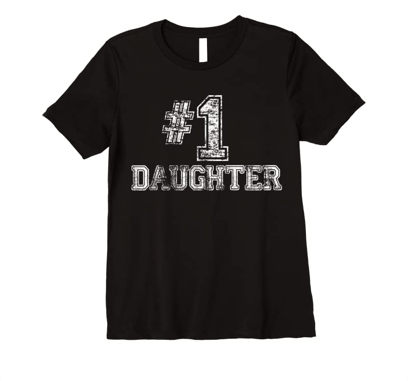 Unisex #1 Daughter Number One Proud Parent Gift Tee T Shirts