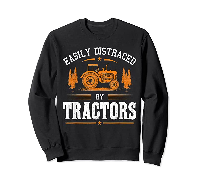 Unisex Funny Farming Tractor Lover Easily Distraced By Tractors T Shirts