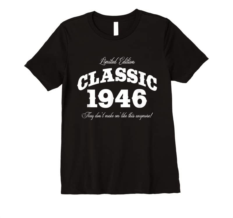 Unisex Gift For 75 Year Old Vintage Classic Car 1946 75th Birthday T Shirts