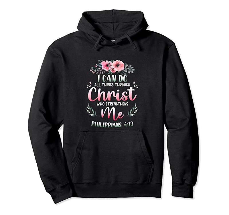 Unisex I Can Do All Things Through Christ Daisy Flower Religious T Shirts